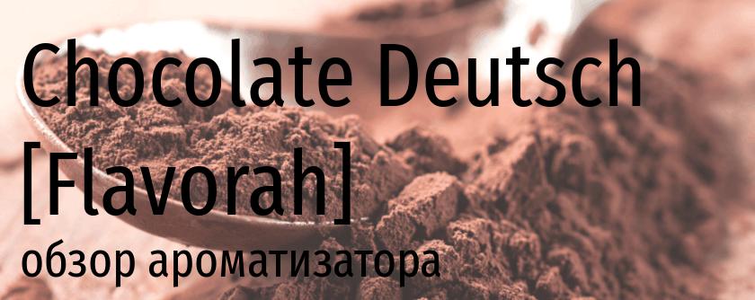 FLV Chocolate Deutcsh flavorah