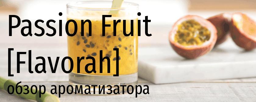 FLV Passion Fruit flavorah