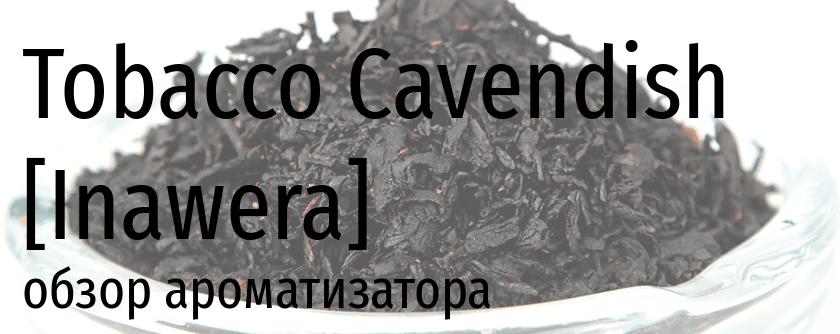 INW Tobacco Cavendish inawera